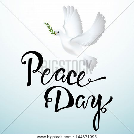 Peace dove with olive branch for International Peace Day poster. Vector illustration. Hand drawn lettering.