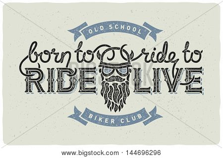 Biker club badge emblem with beard man and slogan