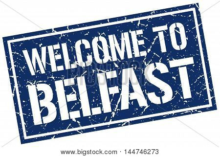 welcome to Belfast. stamp. grunge square sign