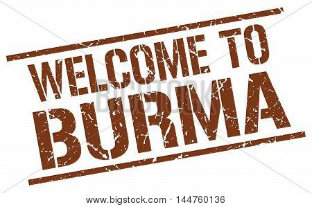 welcome to Burma. stamp. grunge square sign
