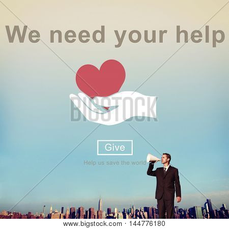 We Need Your Help Donate Charity Helping Support Concept