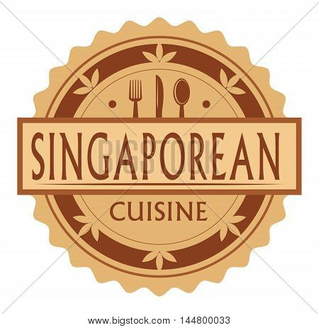 Abstract stamp or label with the text singaporean Cuisine written inside, traditional vintage food label, with spoon, fork, knife symbols, vector illustration