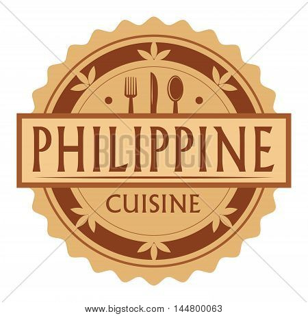 Abstract stamp or label with the text Philippine Cuisine written inside, traditional vintage food label, with spoon, fork, knife symbols, vector illustration