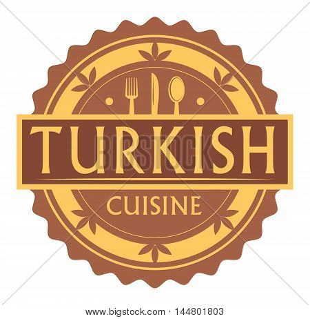 Abstract stamp or label with the text turkish Cuisine written inside, traditional vintage food label, with spoon, fork, knife symbols, vector illustration