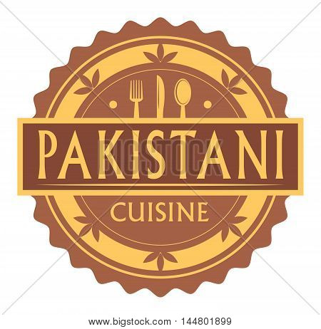 Abstract stamp or label with the text pakistani Cuisine written inside, traditional vintage food label, with spoon, fork, knife symbols, vector illustration