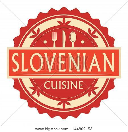 Abstract stamp or label with the text slovenian Cuisine written inside, traditional vintage food label, with spoon, fork, knife symbols, vector illustration