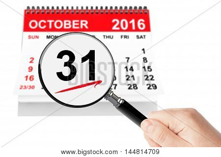All Saints Day Concept. 31 October 2016 calendar with magnifier on a white background