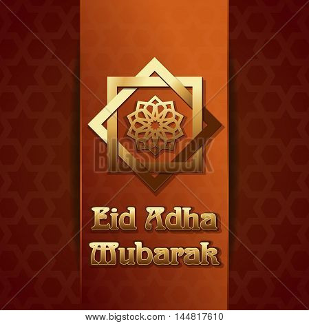 Eid Adha Mubarak. Eid al-Adha - Festival of the Sacrifice also called the 'Sacrifice Feast' or 'Bakr-Eid'. Gold lettering on the background of the Arab pattern. Vector illustration