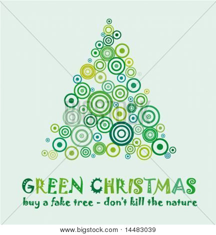 Green Christmas Card to celebrate and Eco 25th december with a fake tree without kill a real tree!