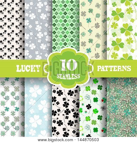 Set of 10 elegant seamless patterns with decorative four leaf lucky clovers design elements. Lucky patterns for wedding invitations greeting cards scrapbooking print gift wrap manufacturing. St Patrick's day backgrounds