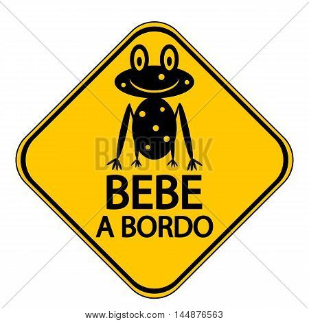 Baby on board sign in Spanish on white background. Vector illustration.