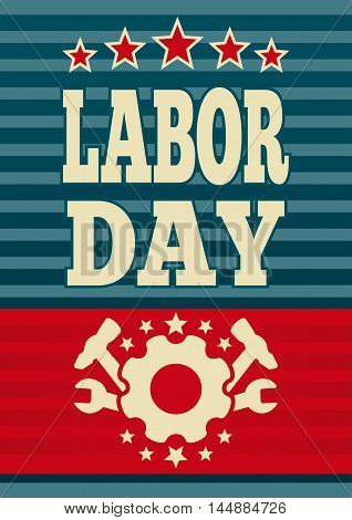 Happy Labor Day american. May Day. Template flyer for the Labor Day