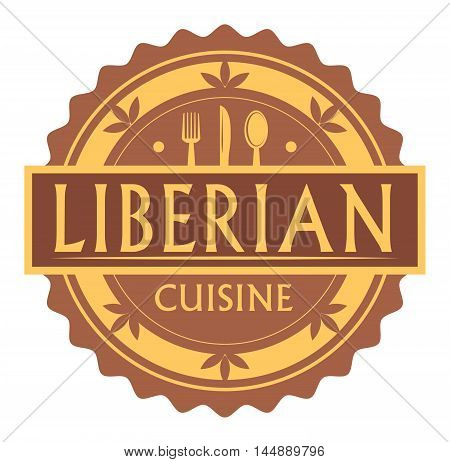 Abstract stamp or label with the text Liberian Cuisine written inside, traditional vintage food label, with spoon, fork, knife symbols, vector illustration