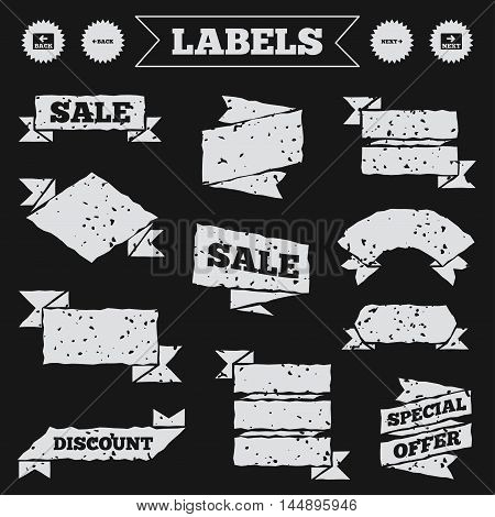 Stickers, tags and banners with grunge. Back and next navigation signs. Arrow direction icons. Sale or discount labels. Vector