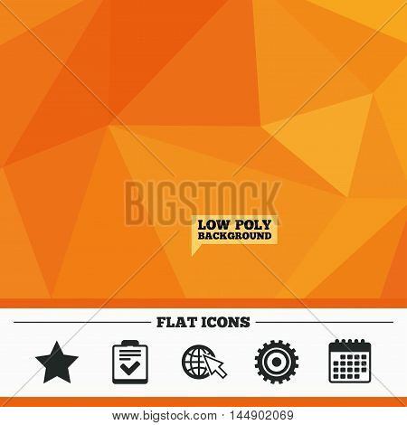 Triangular low poly orange background. Star favorite and globe with mouse cursor icons. Checklist and cogwheel gear sign symbols. Calendar flat icon. Vector