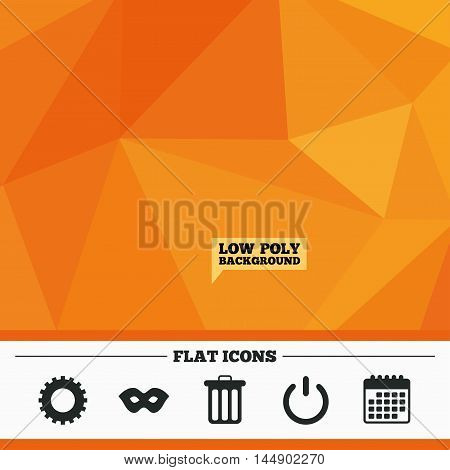 Triangular low poly orange background. Anonymous mask and cogwheel gear icons. Recycle bin delete and power sign symbols. Calendar flat icon. Vector