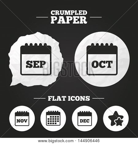 Crumpled paper speech bubble. Calendar icons. September, November, October and December month symbols. Date or event reminder sign. Paper button. Vector