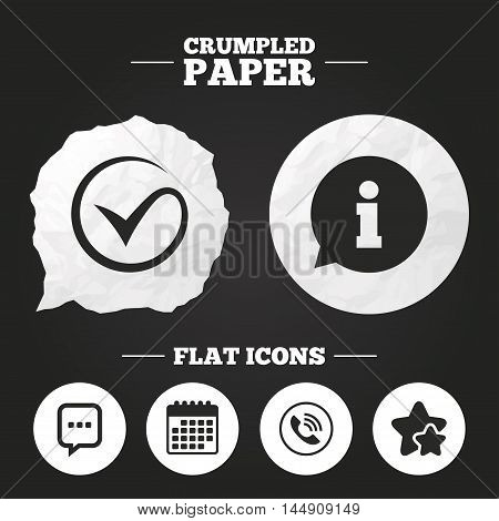 Crumpled paper speech bubble. Check or Tick icon. Phone call and Information signs. Support communication chat bubble symbol. Paper button. Vector