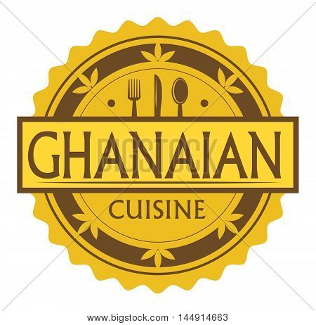 Abstract stamp or label with the text Ghanaian Cuisine written inside, traditional vintage food label, with spoon, fork, knife symbols, vector illustration