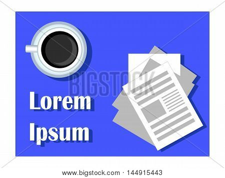 Coffee cup with paper documents. Flat vector illustration with place for text. Morning news reading concept image. Blue and white table top view. Office work card background or template. Coffee break