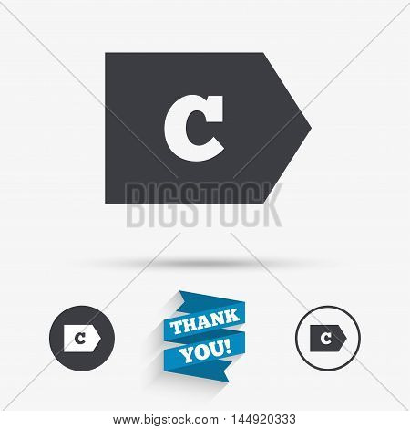 Energy efficiency class C sign icon. Energy consumption symbol. Flat icons. Buttons with icons. Thank you ribbon. Vector