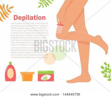 Girl shave her legs. Razor, cream, jars, plants. Skin care. Procedures Vector isolated illustration Flat