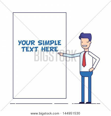 Businessman or manager shows at the poster where you can place your text. Cartoon character in business suit. Happy man in thin line flat style