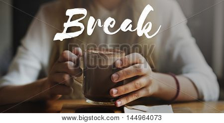 Break Cessation Pause Recess Relaxation Relief Concept