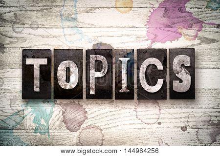 Topics Concept Metal Letterpress Type