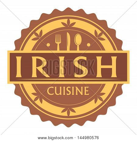 Abstract stamp or label with the text Irish Cuisine written inside, traditional vintage food label, with spoon, fork, knife symbols, vector illustration
