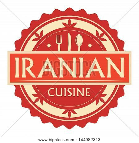 Abstract stamp or label with the text Iranian Cuisine written inside, traditional vintage food label, with spoon, fork, knife symbols, vector illustration