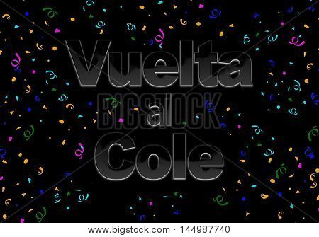 Illustration with the phrase Back to School written in Spanish.3D rendering.