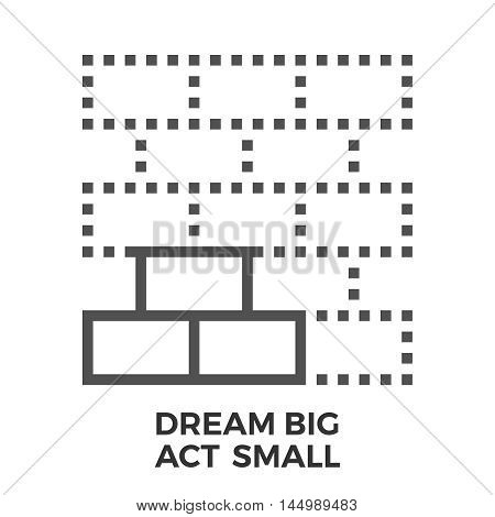 Dream big act small thin line vector icon isolated on the white background.