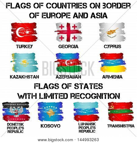 Set of flags of countries on border of Europe and Asia also states with limited recognition from brush strokes in grunge style isolated on white background. Vector illustration