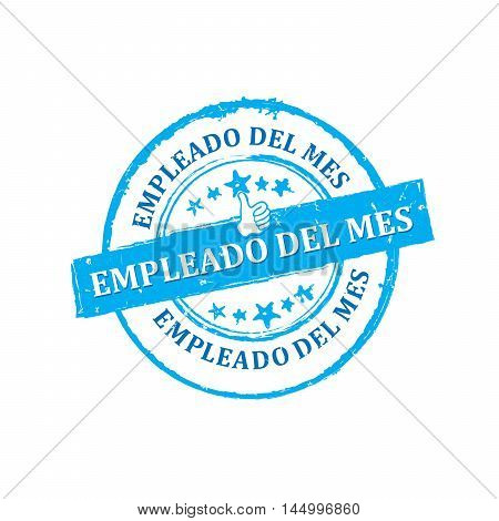 Employee of the Month (Spanish language: Empleado del mes) - Printable rubber grunge label / badge