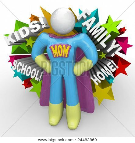 A mother in a superhero outfit stands ready to be a super mom and raise her children, deal with the school, take care of the whole family and maintain the home -- all at once!