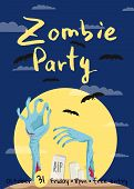 Zombie Party Poster With Zombies Hands In Graveyard At Full Moon. Walking Dead In Cemetery Illustrat poster