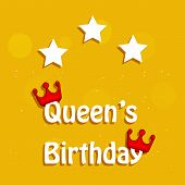 Illustration Of Crowns And Stars With Queens Birthday Text On The Occasion Of Australia Queens Birth poster