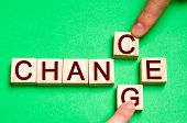 Wooden Blocks With Letters And Words Change And Chance. The Concept Of Self-motivation, Self-develop poster