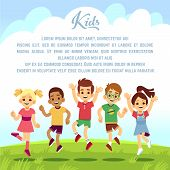 Happy School Kids, Fun Friends Jumping And Playing Togeter Outdoors. Summer Holiday Vector Backgroun poster