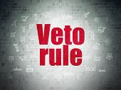 Political Concept: Painted Red Text Veto Rule On Digital Data Paper Background With  Hand Drawn Poli poster