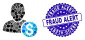 Collage Businessman Icon And Corroded Stamp Seal With Fraud Alert Caption. Mosaic Vector Is Created  poster