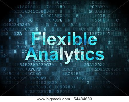 Finance concept: Flexible Analytics on digital background