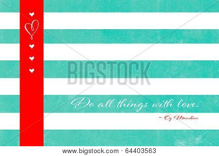 Inspiration Love Quote Greeting Text On Aqua Blue White Vintage Grunge Style Background With White S