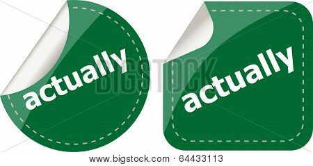 Actually Stickers Set, Icon Button Isolated On White