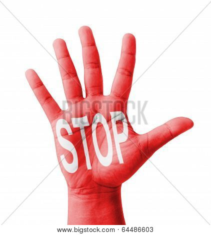 Open Hand Raised, Stop Text Painted, Multi Purpose Concept - Isolated On White Background