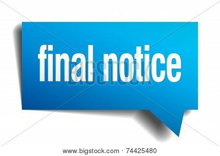 Final Notice Blue 3D Realistic Paper Speech Bubble