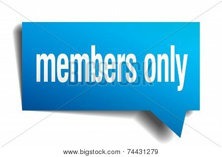 Members Only Blue 3D Realistic Paper Speech Bubble