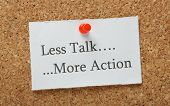 picture of motivation talk  - The phrase Less Talk - JPG