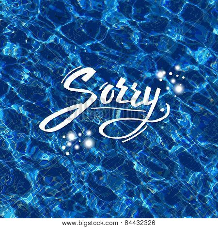 Sorry vector illustration over blue water